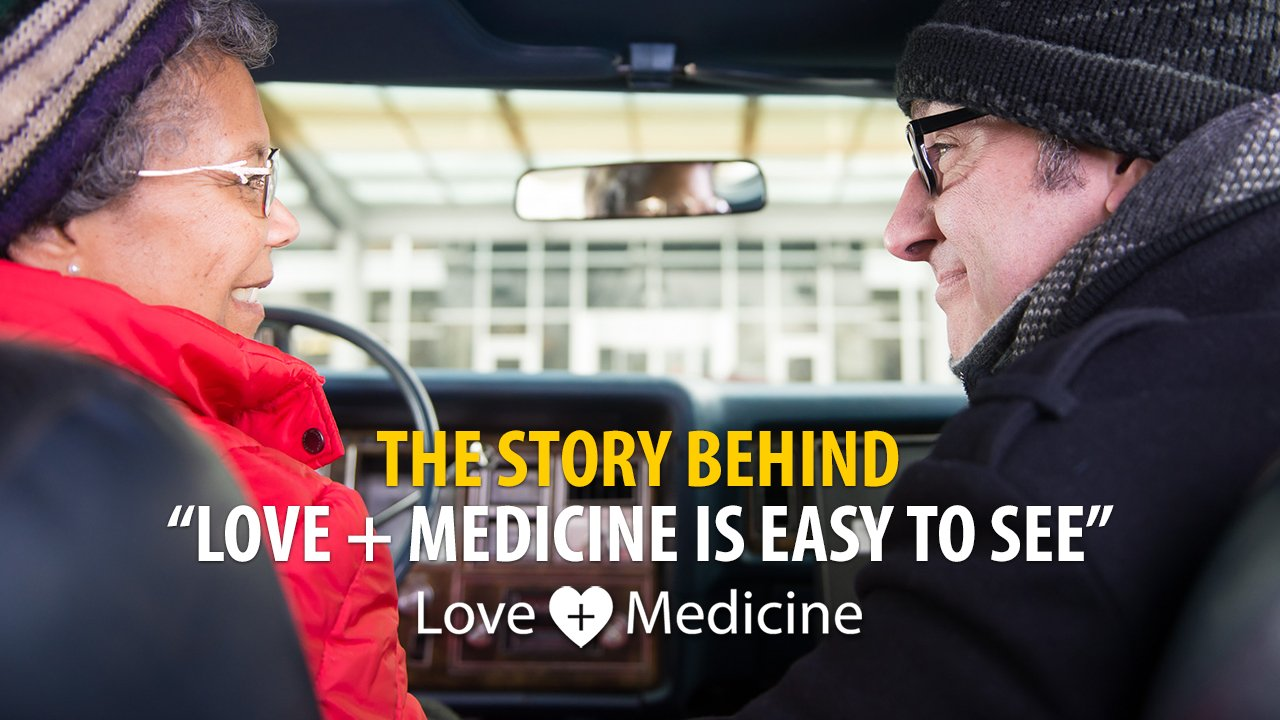 The Story Behind Love + Medicine is easy to see