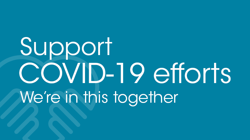 We're in this together. Support COVID-19 efforts