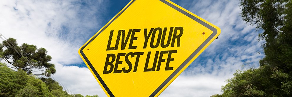live your best life road sign